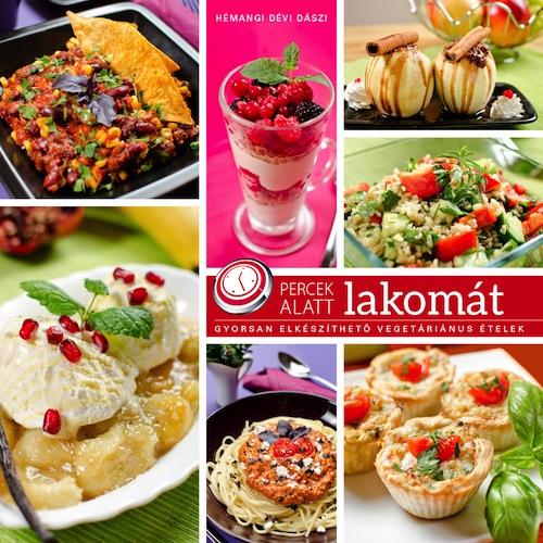 Itt az új szakácskönyv – Percek alatt lakomát!